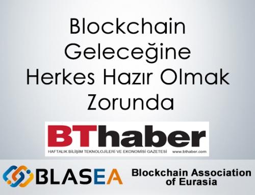 Blockchain Geleceğine Herkes Hazır Olmak Zorunda